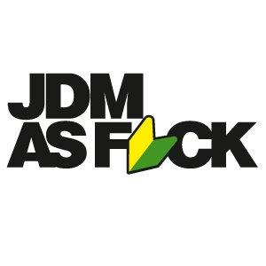 1250 JDM as Fuck