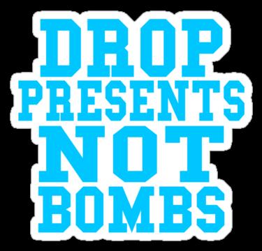 1318 Drop Presents Not Bombs