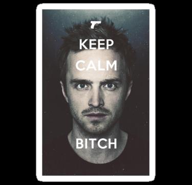 1574 keep calm bitch