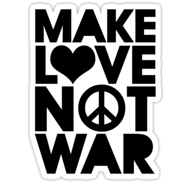 1613 MAKE LOVE NOT WAR