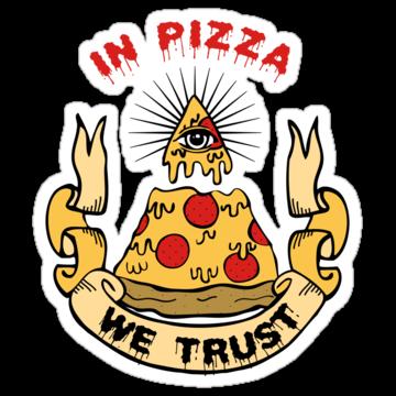 2416 In Pizza We Trust