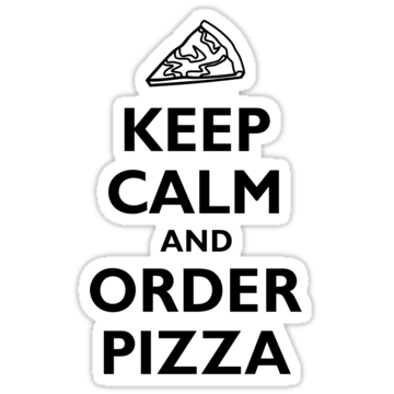 2417 Keep Calm and Order Pizza