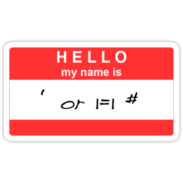 2808 Hello, my name is ' or 1=1 #