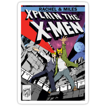 3216 Rachel and Miles X-Plain the X-Men