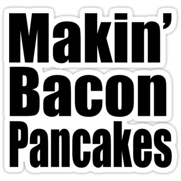 5123 Makin' Bacon Pancakes