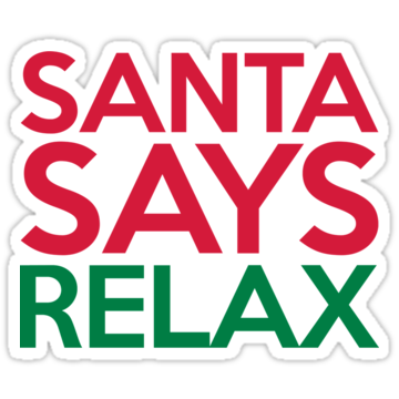 5338 Santa Says Relax