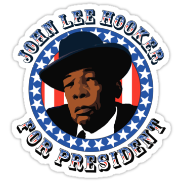 John Lee Hooker for President