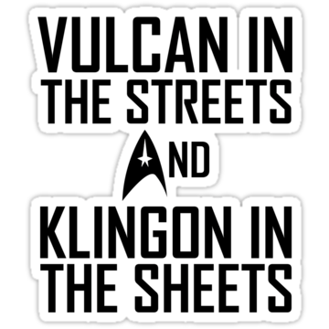 Vulcan In The Streets And Klingon In The Sheets