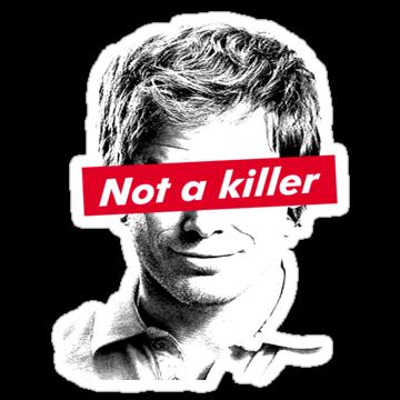 Not A Killer
