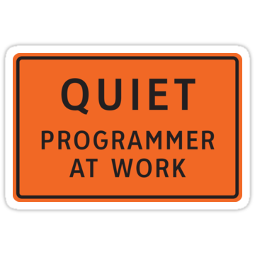 Quiet - Programmer At Work